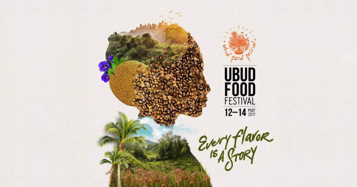 Ubud Food Festival 2017 เทศกาลอาหารอันสุดแสนรุ่มรวย ณ เมืองอูบุด ปลายทางของคนรักอาหาร